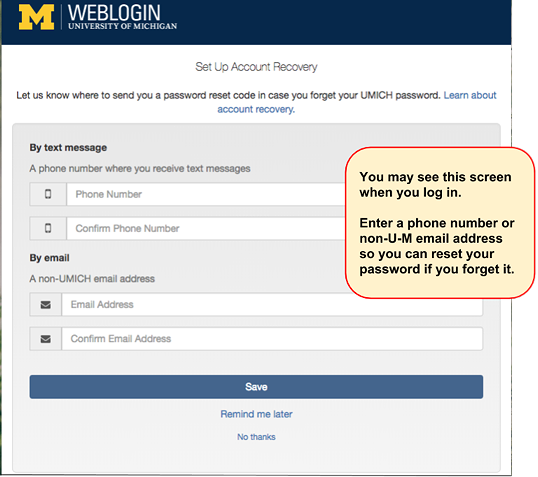 Screenshot of the screen you may see at log in that asks for a phone number and/or email address to be used for account recovery if you forget your UMICH (Level-1) password and want to reset it yourself.