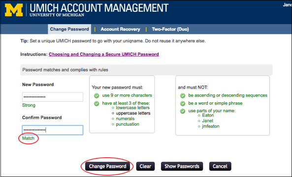 Screenshot showing that when your retyped password matches the new password you entered, the change password button then becomes clickable.