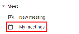 Screenshot of the Meet section in the sidebar of your Gmail account, with red box around My meetings
