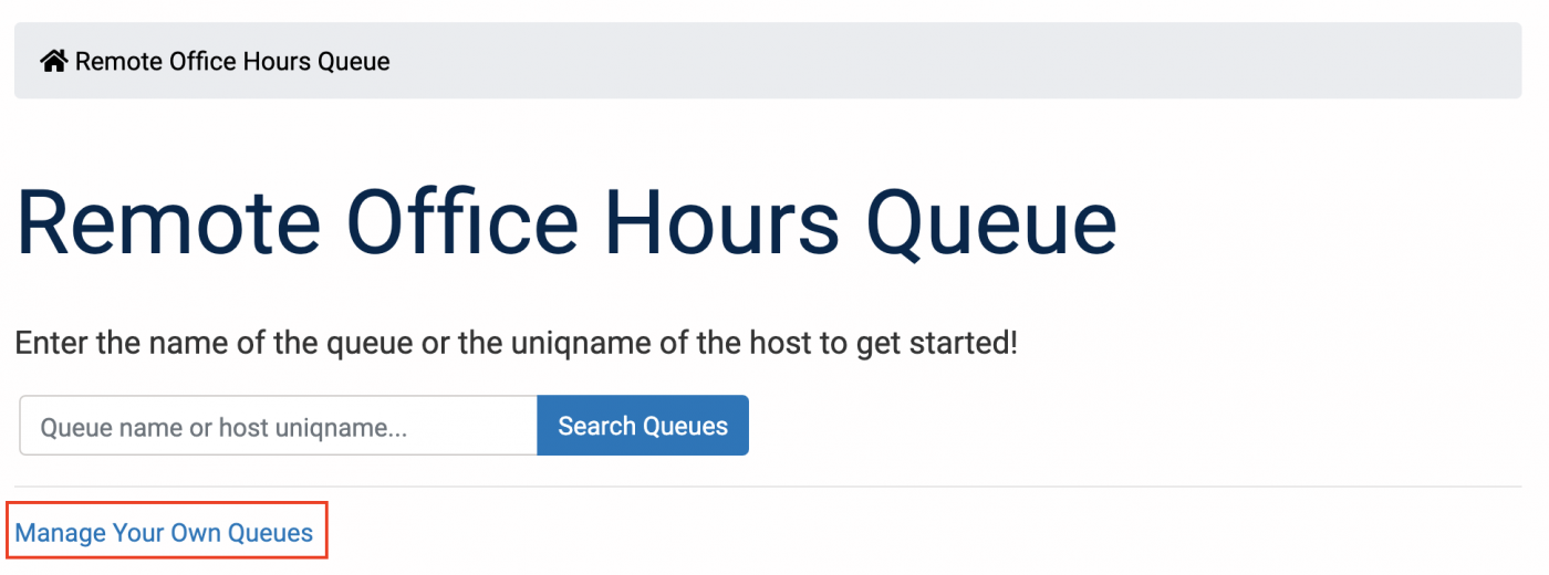 Manage Your Own Queue on Remote Office Hours Queue home