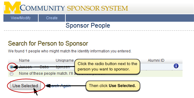 Screenshot of selecting a person to sponsor from the search results. Click the radio button next to the person you want to sponsor. Then click the Use Selected button.