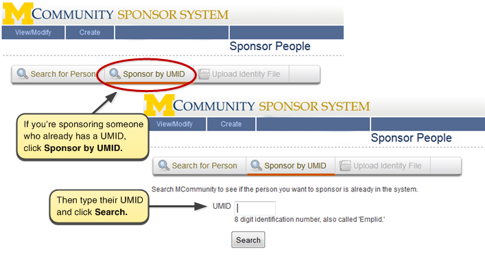 Screenshot of searching by UMID. If you are sponsoring someone who already had a UMID, click Sponsor by UMID. Then type their UMID and click Search.