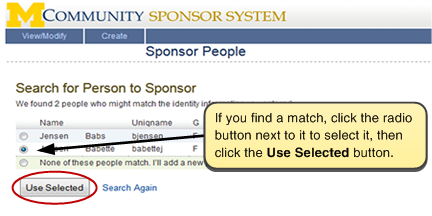 Screenshot of selecting a match. If you find a match, click the radio button next to it to select it, then click the Use Selected button.