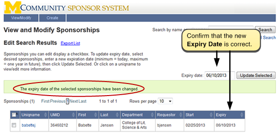 Screen shot of View and Modify Sponsorships, containing confirmation message: The expiry date of the selected sponsorships has changed. Confirm that the new Expiry Date shown is correct.