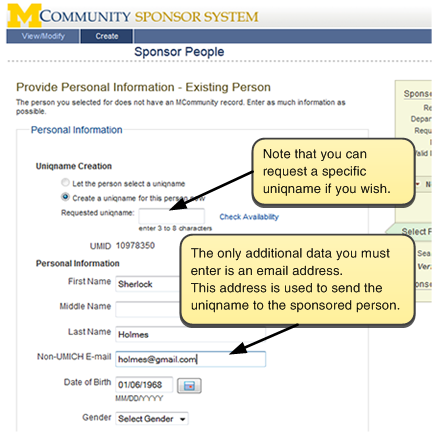 Screenshot of box where you enter the non-UMICH email address. Note that you can request a specific uniqname if you wish. The only additional data you must enter is an email address. This address is used to send the uniqname to the sponsored person.