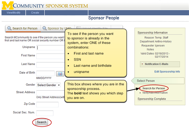 Screenshot of the search page for a strong identity. To see if the person you want to sponsor is already in the system, enter ONE of these combinations: first name and last name; SSN; last name and birthdate; uniqname. The box to the right of the screen shows you where you are in the sponsorship process. The bold text shows you what step you are on.