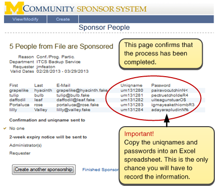 Screenshot of confirmation page, reading '5 People from File are Sponsored.' This page confirms that the process has been completed, and lists the uniqnames and passwords of those sponsored. Important! Copy the uniqnames and passwords into an Excel spreadsheet. This is the only chance you will have to record the information.